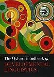 img - for The Oxford Handbook of Developmental Linguistics (Oxford Handbooks) book / textbook / text book