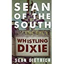 Sean of the South: Whistling Dixie