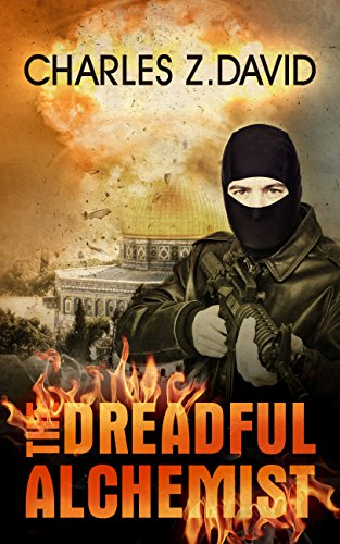 The Dreadful Alchemist: A Thrilling Espionage Novel (Techno thriller, Mystery & Suspense)