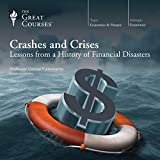 Crashes and Crises: Lessons from a History of