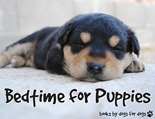 Bedtime for Puppies: An Original Bedtime Story for Children