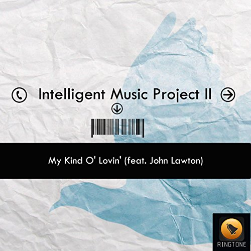 My Kind O' Lovin' (feat. John Lawton)