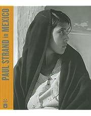 Paul Strand in Mexico