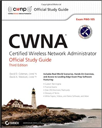 CWNA Certified Wireless Network Administrator Official