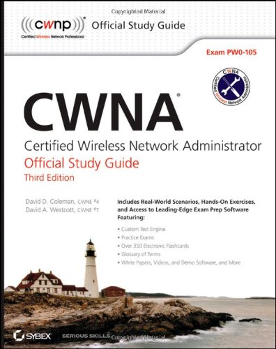 CWNA: Certified Wireless Network Administrator Official Study Guide: Exam PW0-105 (Best Network Study Guide)