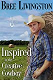 Inspired by the Creative Cowboy (Sage Valley Ranch Book 5)