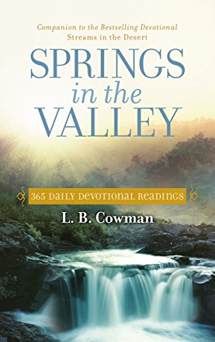 Springs in the Valley: 365 Daily Devotional Readings