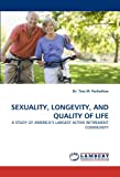 Sexuality, Longevity, and Quality of Life, Tina M. Penhollow, 3838337131