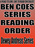 BEN COES: SERIES READING ORDER: A READ TO LIVE, LIVE TO READ CHECKLIST [Dewey Andreas Series]