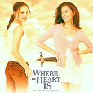 Where the Heart Is:  Music from the Motion Picture