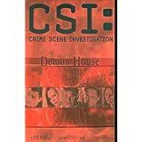 CSI: Demon House (New Format)