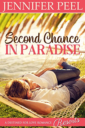 Second Chance in Paradise (A Clairborne Family Novel Book 1) by [Peel, Jennifer]