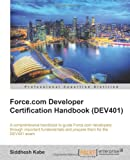 Force.com Developer Certification Handbook (DEV401), Siddhesh Kabe, 1849683484
