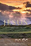 img - for Psalms for Jesus: A Heart Longing for Union with Christ book / textbook / text book