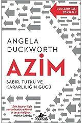 Azim; Sabir, Tutku ve Kararliligin Gücü Paperback