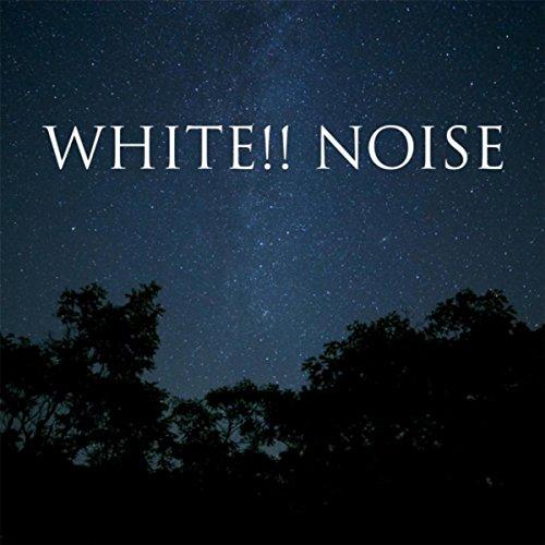 White!! Noise