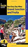 Best Easy Day Hikes: Grand Junction and Fruita (Best Easy Day Hikes Series)