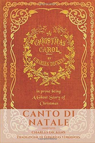 Immagini Di Copertina Di Natale.Canto Di Natale Christmas Carol Amazon It Dickens Charles Verdinois Federigo Libri