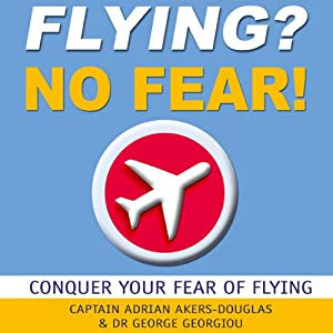 Flying? No Fear! Audiobook