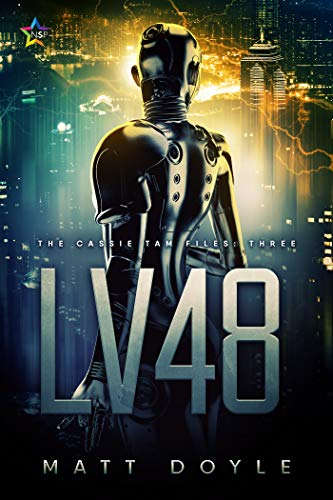 LV48 (The Cassie Tam Files Book 3) by [Doyle, Matt]