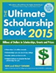 The Ultimate Scholarship Book 2015: B...