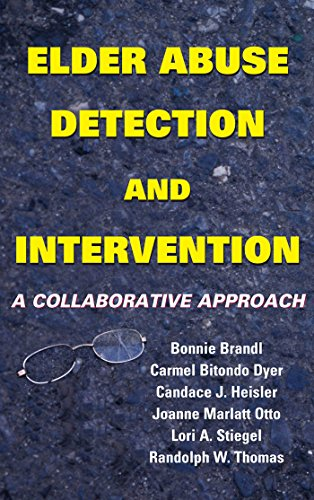 Download Elder Abuse Detection and Intervention: A Collaborative Approach (Springer Series on Ethics, Law and Aging) Pdf