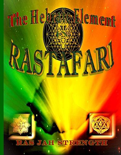 The Hebraic Element In Rastafari