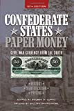 img - for Confederate States Paper Money: Civil War Currency from the South book / textbook / text book