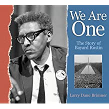 We Are One: The Story of Bayard Rustin