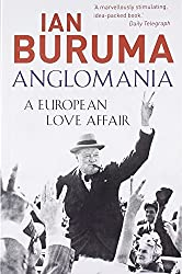 Anglomania: A European Love Affair