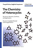 The Chemistry of Heterocycles : Structure, Reactions, Syntheses, and Applications, Eicher, Theophil and Hauptmann, Siegfried, 3527307206