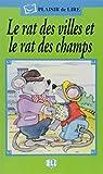La Rat de Ville Et Le Rat Des Champs (Plaisir de Lire) (French Edition)
