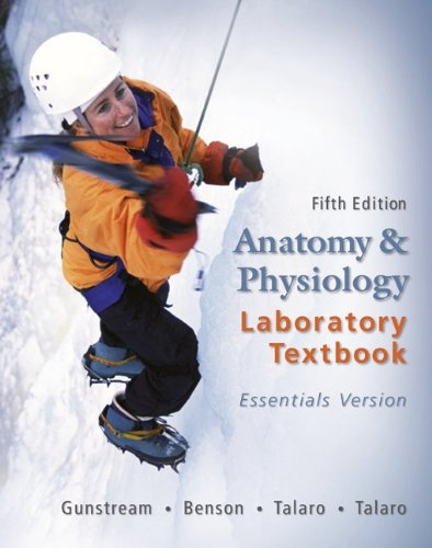 Anatomy & Physiology Laboratory Textbook Essentials Version