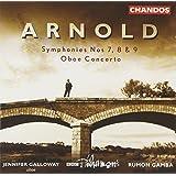 Arnold: Symphonies nos 7, 8, & 9; Oboe Concerto