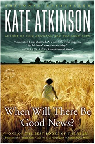 amazon when will there be good news kate atkinson domestic life