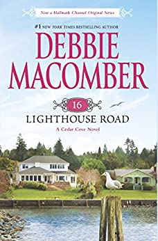 16 Lighthouse Road (A Cedar Cove Novel) by [Macomber, Debbie]