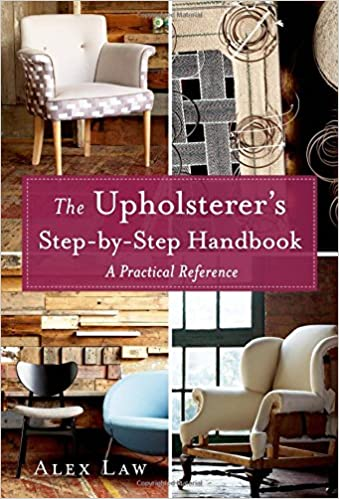 The Upholsterers Step-by-Step Handbook