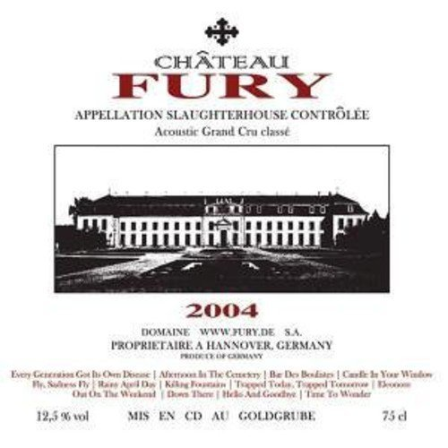 Acoustic Grand Cru Classe by Fury in the Slaughterhouse (2005-08-23)