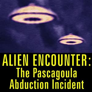 Alien Encounter: The Pascagoula Abduction Incident Speech