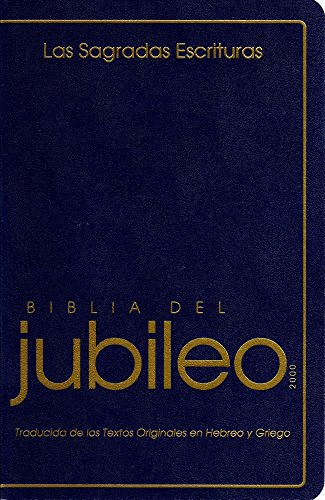 Biblia del Jubileo: De las Escrituras de La Reforma (Spanish Edition) (Tapa Blanda)