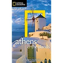 National Geographic Traveler: Athens and the Islands: 2nd Edition