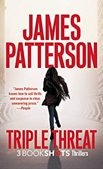 Triple Threat BookShots James Patterson ebook