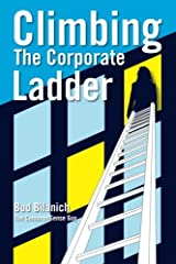 Climbing The Corporate Ladder Paperback