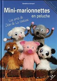 Mini-marionnettes en peluche : Les amis de Jean de La Fontaine par Cendrine Armani