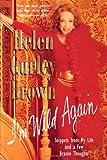 I'm Wild Again, Helen Gurley Brown, 0312251920