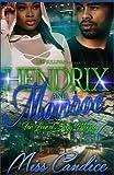 Hendrix & Monroe: For The Love of Drug Money