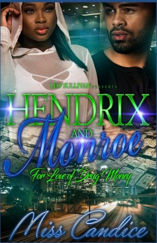 Books : Hendrix & Monroe: For The Love of Drug Money
