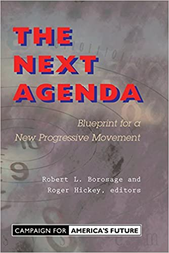 The Next Agenda: Blueprint For A New Progressive Movement ...