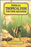Popular Tropical Fish, Cliff Harrison, 0572011628