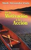 de La Motivacion a la Accion (Spanish Edition)